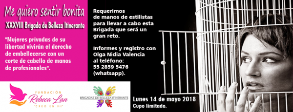 """Reglamento para actividades dentro del penal. Tepepan y Neza. BBI 38 """"Me quiero sentir bonita"""". Fundación Rebeca Lan"""