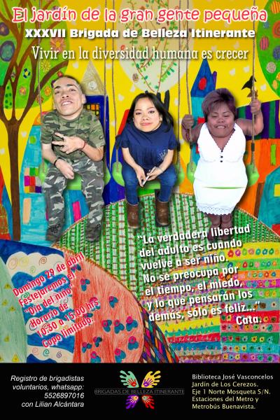 """""""El jardín de la gran gente pequeña"""" Brigada de Belleza Itinerante XXXVII. Biblioteca Vasconcelos. 29 de abril 2018"""